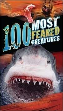Cover: 100 Most Feared Creatures on the Planet