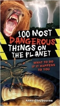 Cover: 100 Most Dangerous Things on the Planet