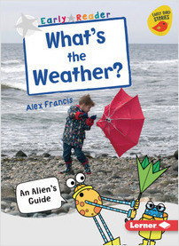 Cover: What's the Weather?: An Alien's Guide