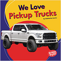 Cover: We Love Pickup Trucks