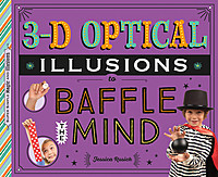 Cover: 3-D Optical Illusions to Baffle the Mind