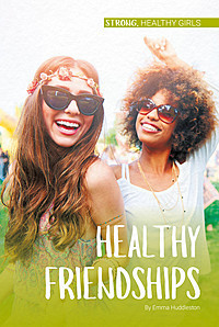 Cover: Healthy Friendships