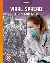 Cover: Viral Spread: Then and Now